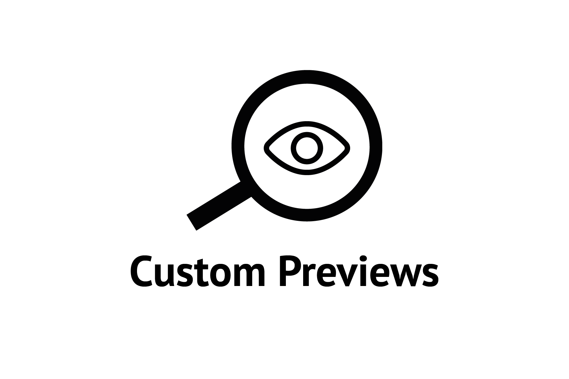 Custom Previews